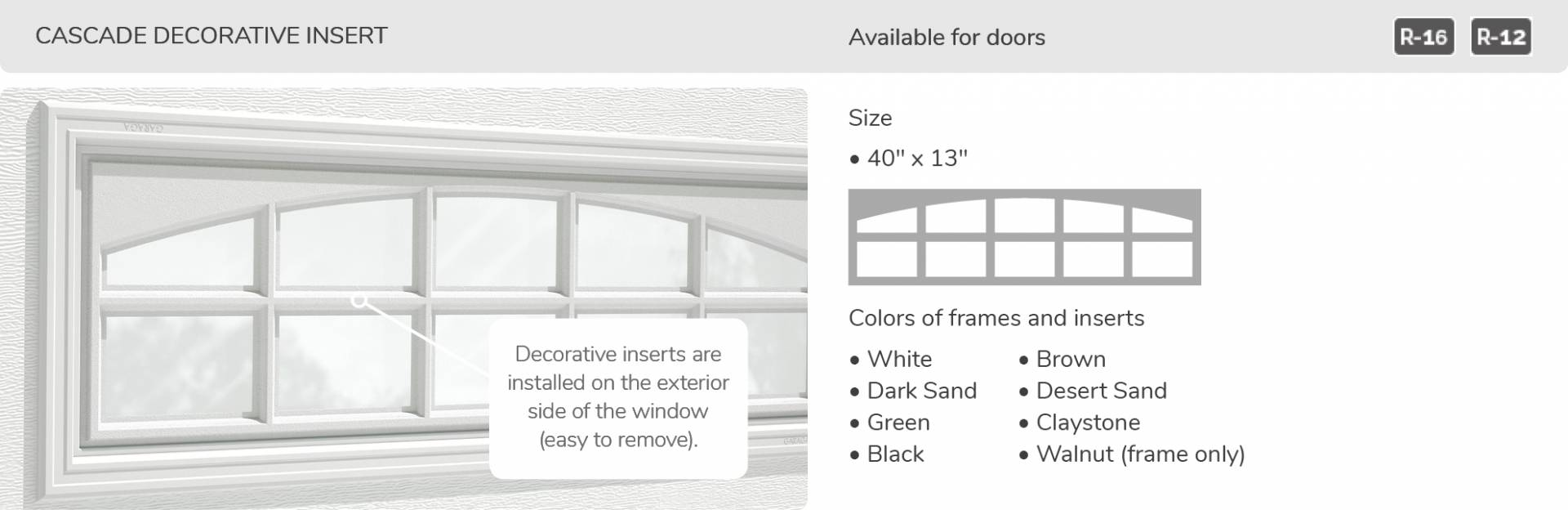 Cascade Decorative Insert, 40' x 13', available for doors R-16 and R-12