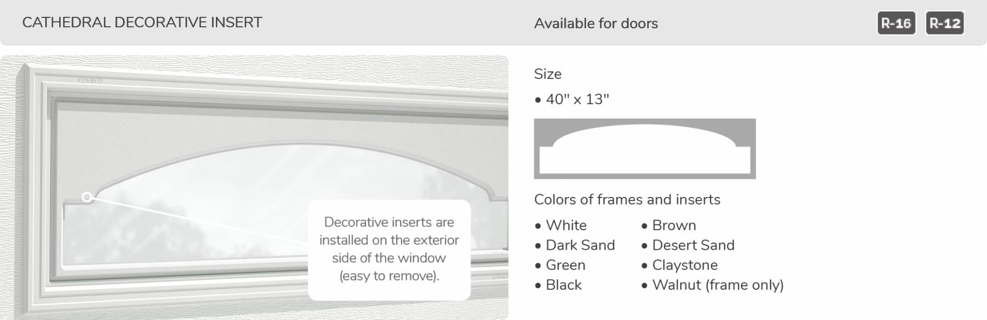 Cathedrale Decorative Insert, 40' x 13', available for doors R-16 and R-12